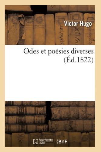 Odes Et Poesies Diverses: Victor Hugo