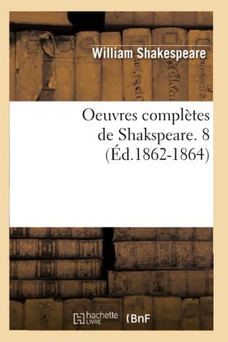 9782012595521: Oeuvres complètes de Shakspeare. 8 (Éd.1862-1864)