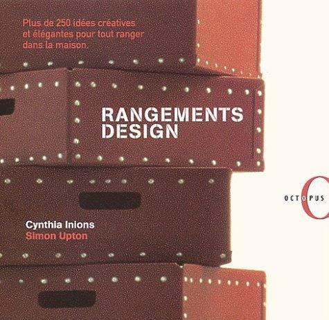 Rangements design Cynthia Inions Simon Upton