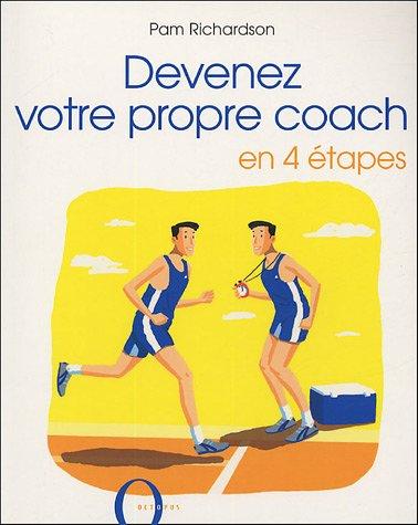 9782012602823: Devenez votre propre coach : En 4 étapes