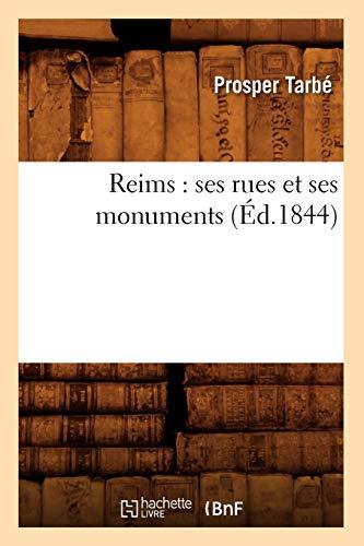 Reims: Ses Rues Et Ses Monuments (Ed.1844): Prosper Tarbe