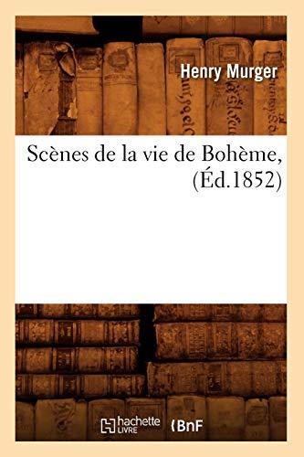 Scenes De La Vie De Boheme Ed 1852
