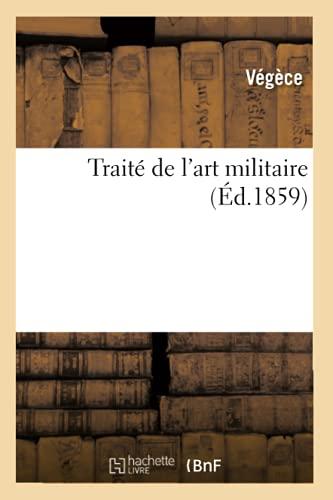 9782012628977: Traité de l'art militaire (Éd.1859)