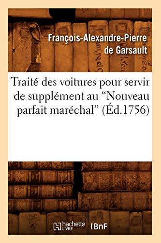 9782012629479: Traite Des Voitures Pour Servir de Supplement Au Nouveau Parfait Marechal (Savoirs Et Traditions) (French Edition)