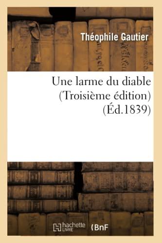 9782012630765: Une Larme Du Diable (Troisieme Edition) (Ed.1839) (Litterature) (French Edition)