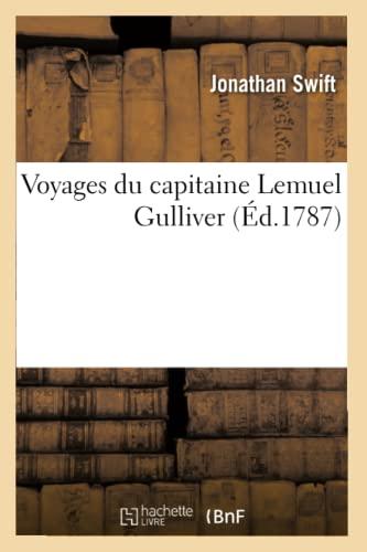 9782012633247: Voyages Du Capitaine Lemuel Gulliver (Ed.1787) (Litterature) (French Edition)