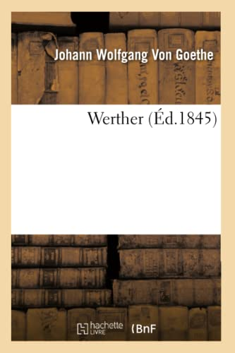9782012633490: Werther (Ed.1845) (Litterature) (French Edition)