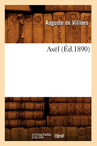 9782012637733: Axel (Ed.1890) (Litterature) (French Edition)