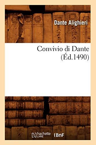 9782012644502: Convivio di Dante (Éd.1490) (Littérature)
