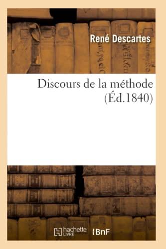 9782012657069: Discours de La Methode (Ed.1840) (Philosophie) (French Edition)