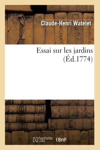 Essai Sur Les Jardins, (Ed.1774): Claude-Henri Watelet