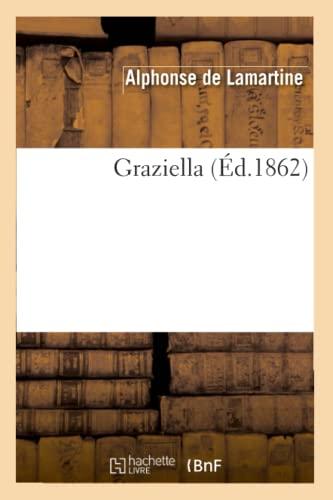 Graziella (Ed.1862): Alphonse de Lamartine