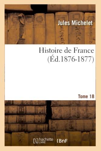 9782012666764: Histoire de France, Tome 18 (French Edition)