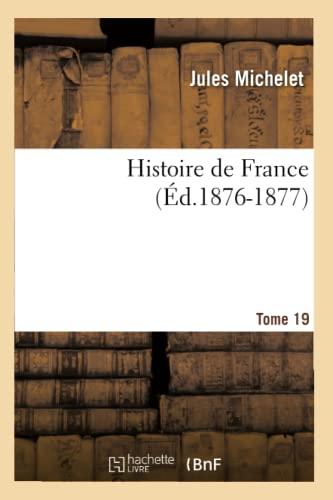 9782012666771: Histoire de France, Tome 19 (French Edition)
