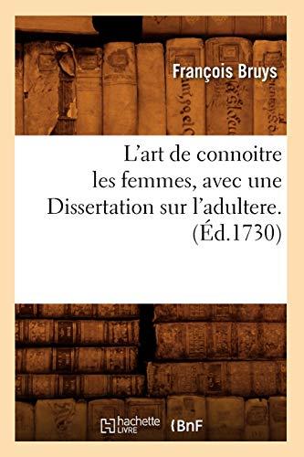 L'Art de Connoitre Les Femmes, Avec Une: Bruys F.