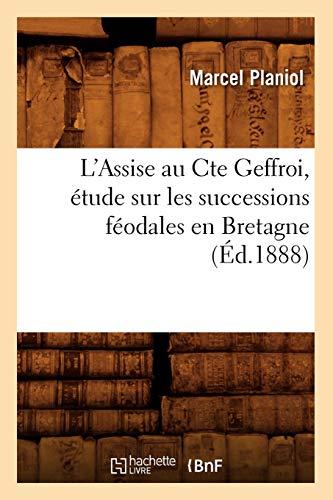 L'Assise Au Cte Geffroi, Etude Sur Les: Planiol, Marcel
