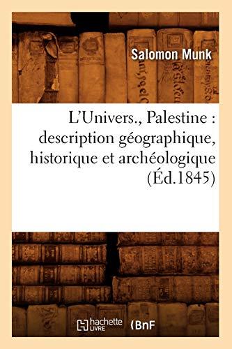 LUnivers., Palestine: Description Geographique, Historique Et Archeologique (Ed.1845): Salomon Munk