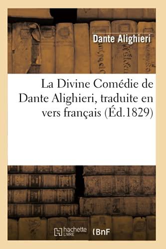 La Divine Comedie de Dante Alighieri, Traduite: Dante Alighieri