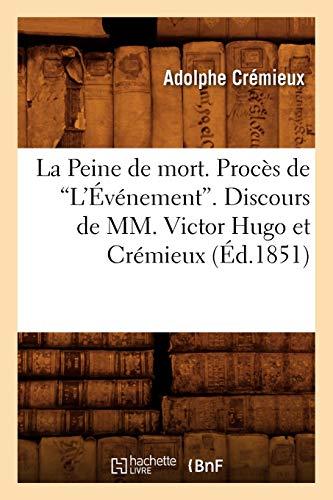 La Peine de Mort Ed 1851: Cremieux a.