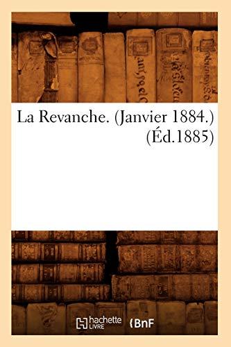 La Revanche. (Janvier 1884.) (Ed.1885): Collectif