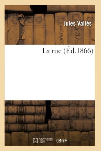 9782012683891: La rue (Éd.1866) (Litterature)