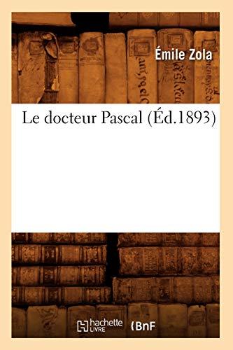 9782012686496: Le Docteur Pascal (Ed.1893) (Litterature) (French Edition)
