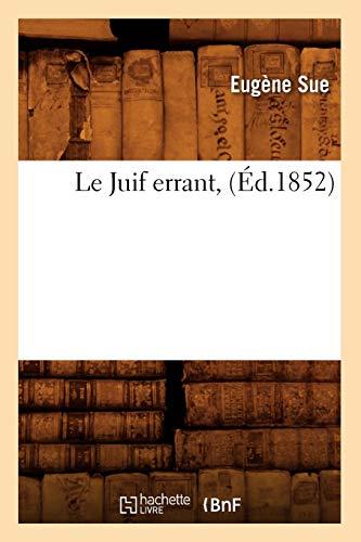 9782012687233: Le Juif errant, (Éd.1852)