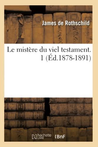 Le Mistere Du Viel Testament. 1 (Ed.1878-1891): Collectif