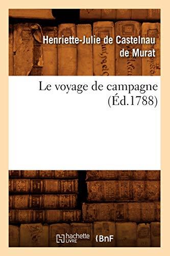 9782012690677: Le Voyage de Campagne (Ed.1788) (Litterature) (French Edition)