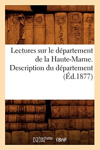 9782012691131: Lectures sur le d�partement de la Haute-Marne. Description du d�partement (�d.1877)