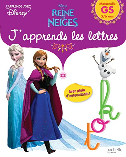 9782012706347: La reine des neiges : J'apprends les lettres Maternelle GS