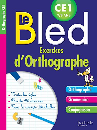Cahier Bled Exercices D'Orthographe CE1: Daniel Berlion; Michel Dezobry