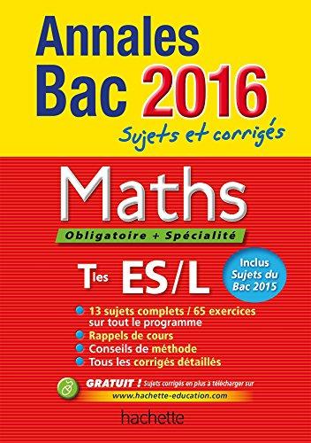 Annales 2016 Maths T ES L: Haure, Jean Pierre,