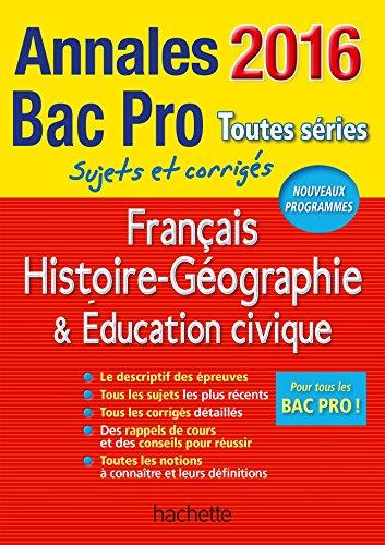 9782012708631: Annales 2016 Hist-Geo Français Bac Pro