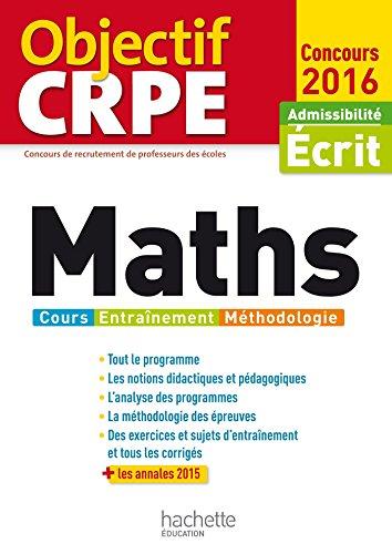 9782012708747: Objectif CRPE Maths - 2016
