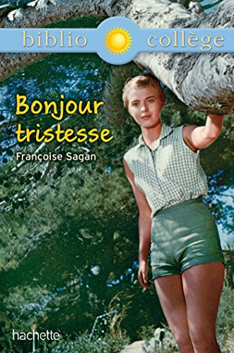 9782012710603: Bonjour Tristesse (French Edition)