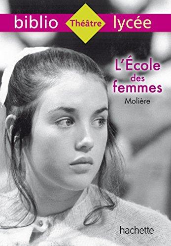 9782012710610: L'École des femmes