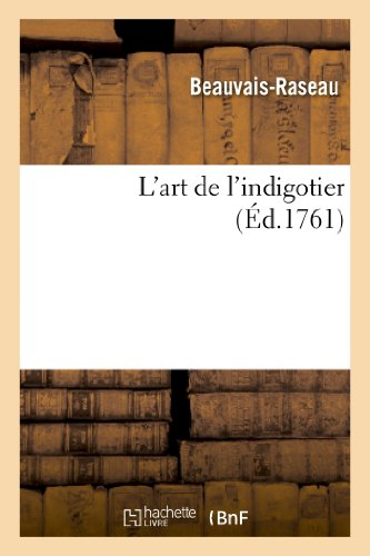 9782012726406: L'Art de L'Indigotier (Arts) (French Edition)