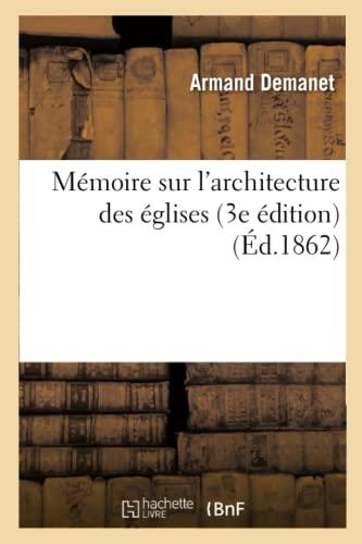 9782012739826: M�moire sur l'architecture des �glises (3e �dition)
