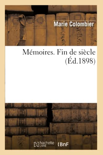 9782012740143: Memoires. Fin de Siecle (Arts) (French Edition)