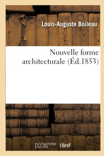9782012742178: Nouvelle Forme Architecturale (Arts) (French Edition)