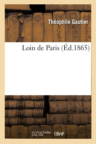 9782012747425: Loin de Paris (Ed.1865) (French Edition)