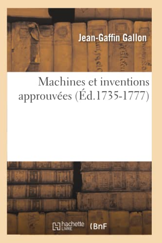 9782012747784: Machines Et Inventions Approuvees (Ed.1735-1777) (Savoirs Et Traditions) (French Edition)