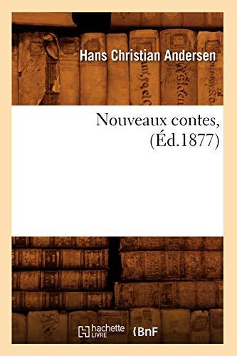 Nouveaux Contes, (Ed.1877): Hans Christian Andersen