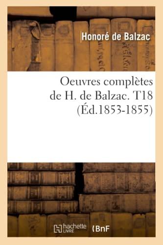 Oeuvres Completes de H. de Balzac. T18 (Ed.1853-1855)