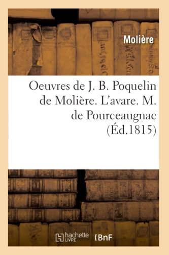 Oeuvres de J. B. Poquelin de Molière.: Jean-Baptiste Molière (Poquelin