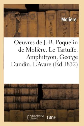 Oeuvres de J.-B. Poquelin de Molière. Le: Jean-Baptiste Molière (Poquelin