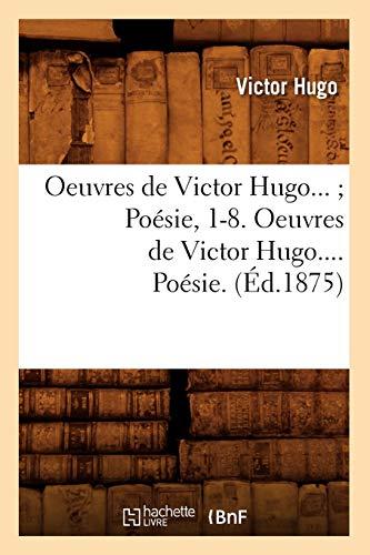 9782012759411: Oeuvres de Victor Hugo. Poésie. Tome III (Éd.1875)