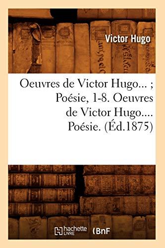 9782012759428: Oeuvres de Victor Hugo. Poésie. Tome III (Éd.1875)
