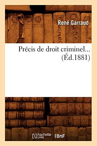 Précis de Droit Criminel (Éd.1881): Garraud R.
